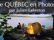 Le Québec en photos par Julien Lebreton