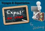 Voyages et Expatriation, des conseils et idées pour vous inspirer !