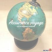 Les 10 bonnes raisons de souscrire à une assurance voyage
